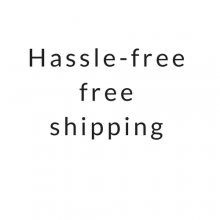 Hassle free shipping